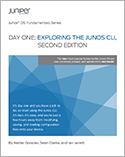 Day One: Exploring the Junos CLI, 2nd Edition