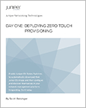 Day One: Deploying Zero Touch Provisioning