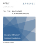 Day One: QoS for IOS Engineers