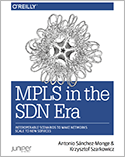 MPLS in the SDN Era
