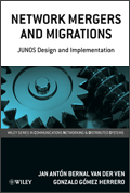 Network Mergers and Migrations: Junos Design and Implementation