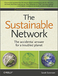 The Sustainable Network: The Accidental Answer for a Trouble Planet
