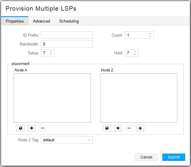 Provision Multiple LSPs Window, Properties Tab