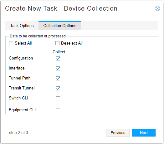 Device Collection Task, Collection Options