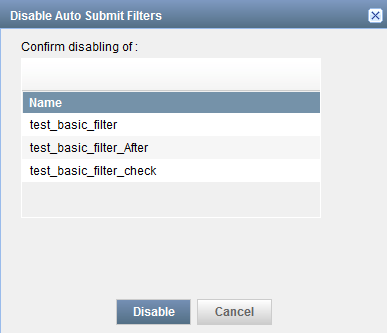 Disable Auto Submit Filters Dialog Box