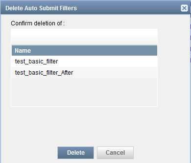 Delete Auto Submit Filters Dialog Box