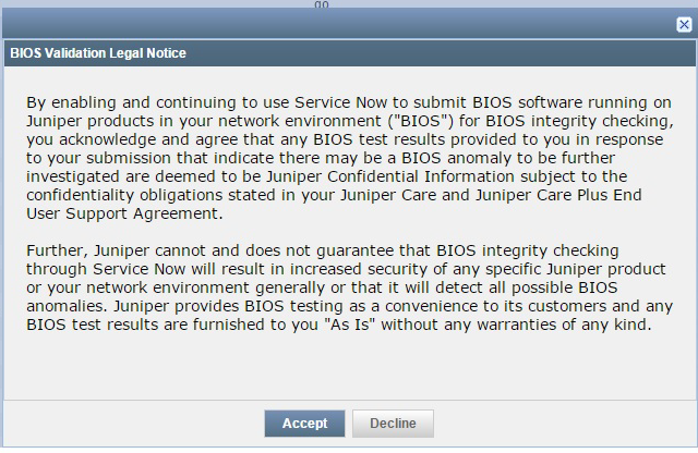 BIOS Validation Legal Notice on Service Now Partner