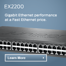 EX2200 : Les performances du Gigabit Ethernet au prix du Fast Ethernet